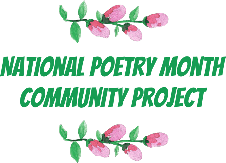 National Poetry Month Community Project 2020